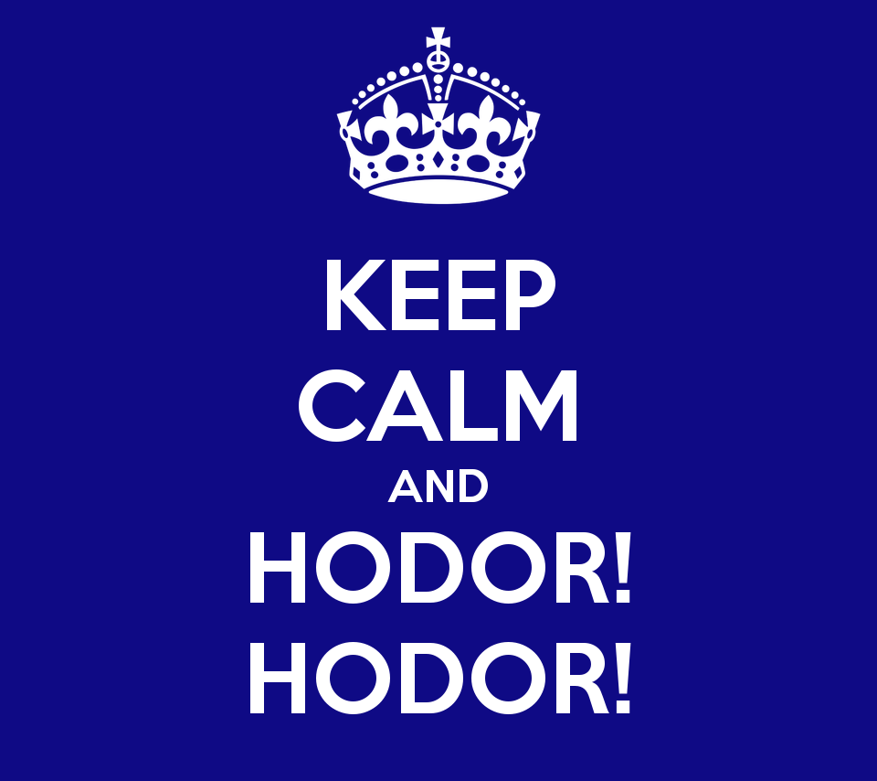 keep-calm-and-hodor-hodor-20