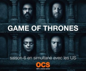 saison 6 game of thrones france OCS
