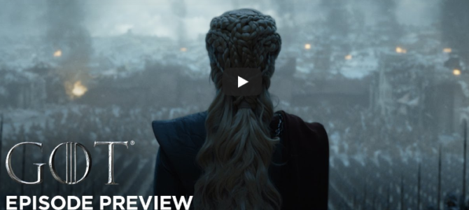 Bande annonce Game of Thrones saison 8 épisode 6 – Series Finale